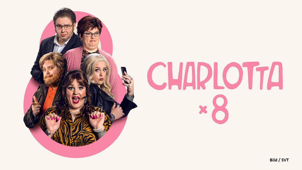 Charlotta x 8 - SVT
